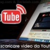 scaricare-video-da-youtube