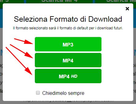 selezionare il formato MP3, MP4 o MP4 HD da scaricare