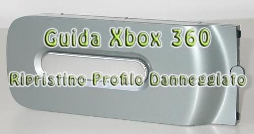 Guida Xbox360 Ripristino Profilo Danneggiato