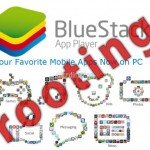 BlueStacks App Player rooting