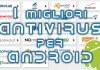 I MIGLIORI ANTIVIRUS ANDROID 2017
