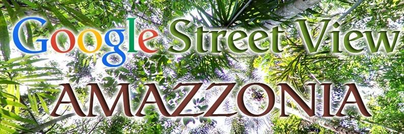 google-street-view-amazzonia