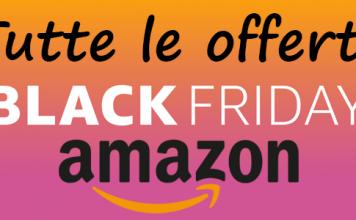 Black Friday Amazon 2016, tutte le offerte con orari di inizio