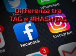 differenza tra hashtag e tag