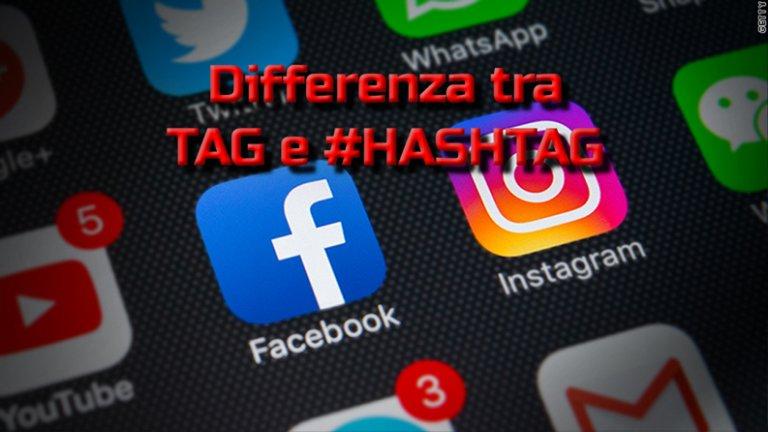 Differenza tra tag e hashtag