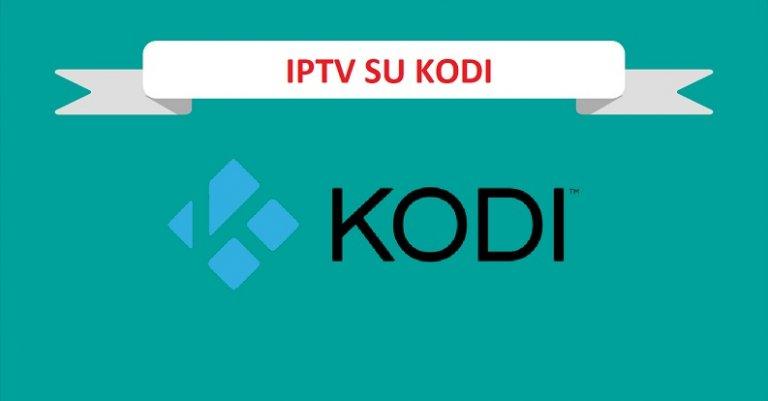 Configurare liste IPTV con Kodi: guida veloce e completa