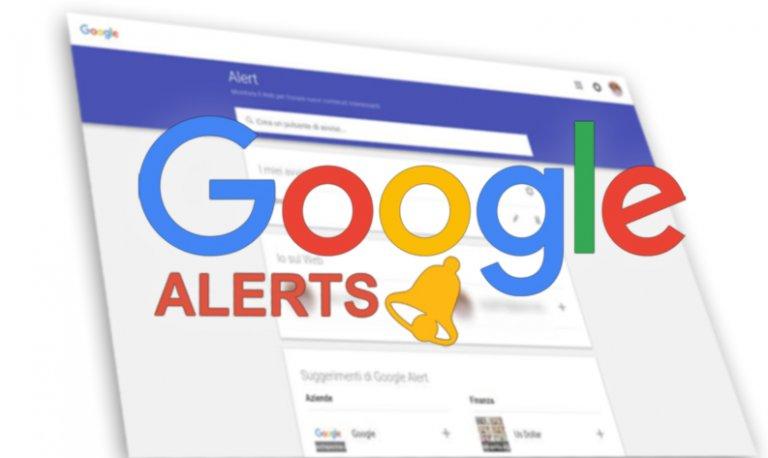 Google Alert: come utilizzarlo per seguire temi di interesse
